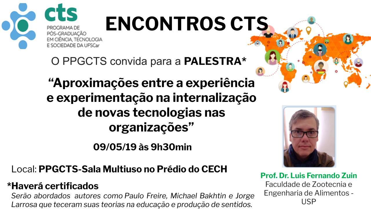 ENCONTROS CTS: Palestra Luis Zuin